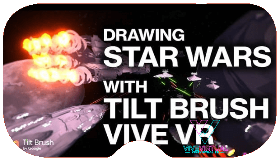 star-wars-tilt-brush-htc-vive-virtual-realidad-virtual-barcelona